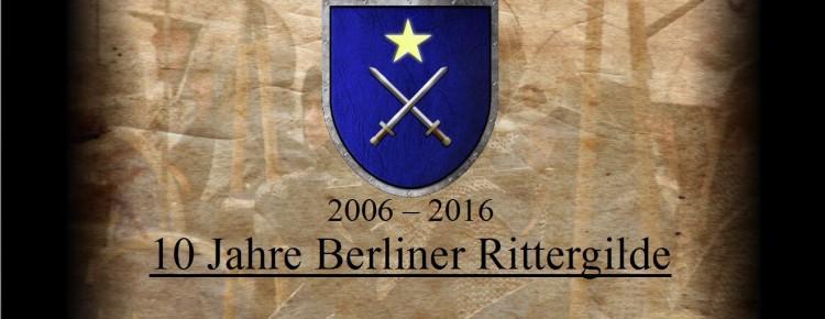 10 Jahre Berliner Rittergilde